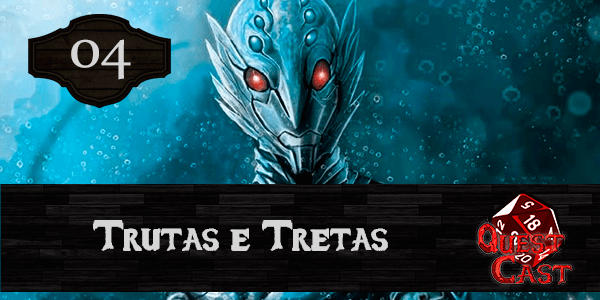 trutas-e-tretas-podcast-rpg