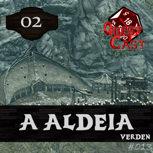 capa a-aldeia-verden-questcast-podcast-rpg