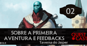 sobre-a-primeira-aventura-e-feedbacks-podcast-rpg