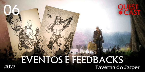 eventos-e-feedbacks---taverna-do-jasper-quest-cast-rpg