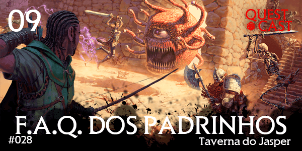 faq-dos-padrinhos-quest-cast-rpg-podcast