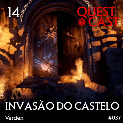 INVASÃO-DO-CASTELO-QUEST-CAST-RPG-PODCAST-14