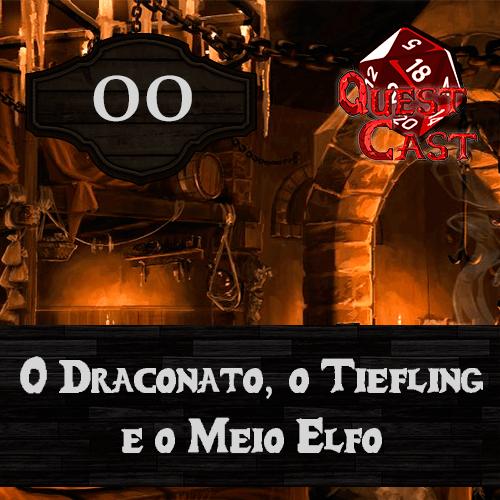 mp3-capa o-draconato-o-tiefling-e-o-meio-elfo