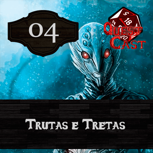 capa trutas-e-tretas-podcast-rpg