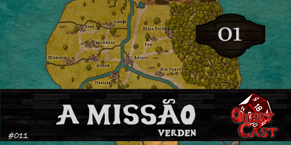a-missão-verden-rpg-quest-cast-01