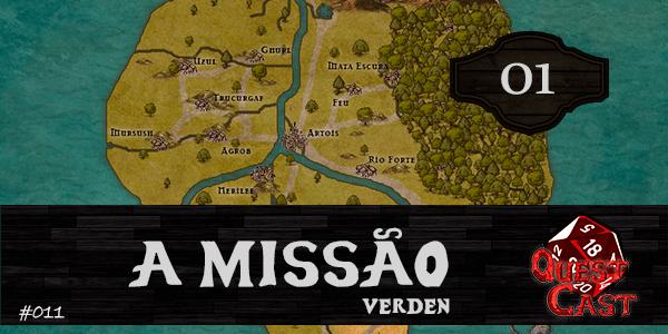 a-missão-verden-rpg-quest-cast-01