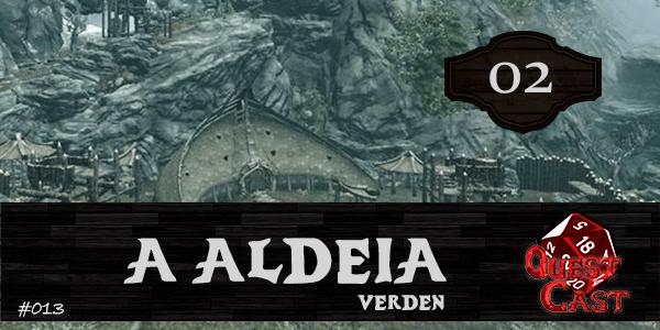 a-aldeia-verden-questcast-podcast-rpg