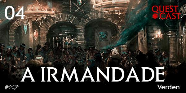 a-irmandade-quest-cast-podcast-rpg
