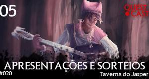 apresentações-e-sorteio-taverna-do-jasper-questcast