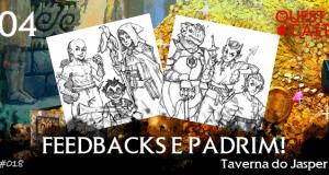 feedbacks-e-padrim-taverna-do-jasper-quest-cast-rpg