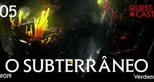 o-subterraneo-quest-cast-podcast-rpg