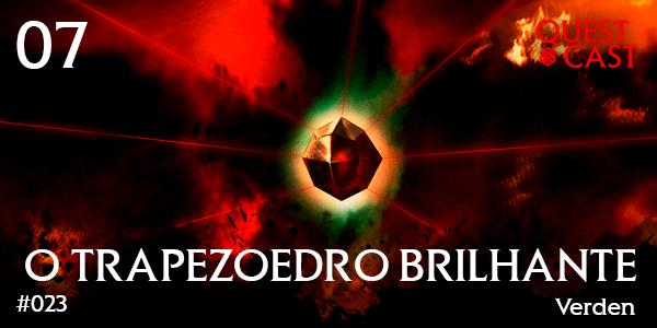trapezoedro-brilhante-quest-cast-rpg-podcast