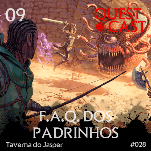 faq-dos-padrinhos-quest-cast-rpg-podcast 01