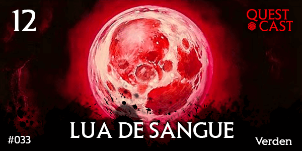 lua-de-sangue-quest-cast-post