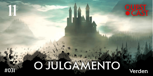 quest-cast-o-julgamento-verden-podcast-rpg