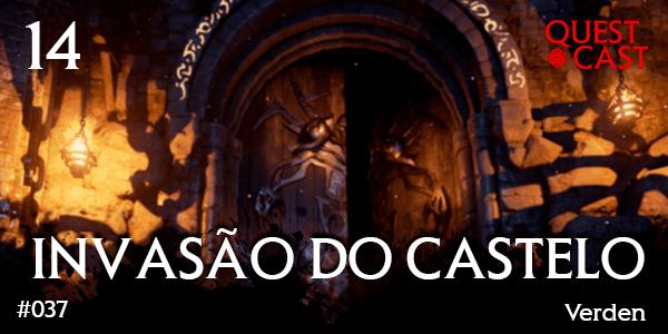 INVASÃO-DO-CASTELO-QUEST-CAST-RPG-PODCAST-14-POST