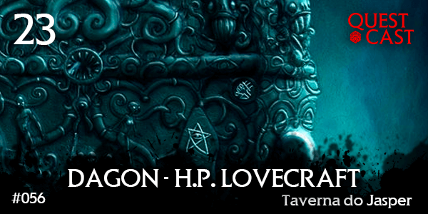 Dagon---H.P.-Lovecraft---Taverna-do-Jasper-23-post
