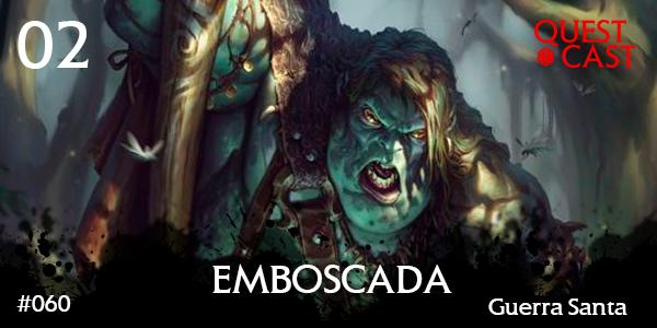 emboscada-quest-cast-reinos-de-ferro-2-post