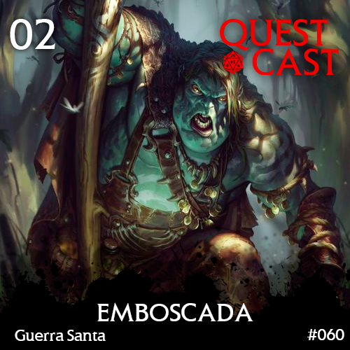 emboscada-quest-cast-reinos-de-ferro-2