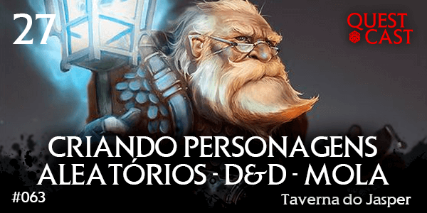 Criando-personagens-aleatórios-D&D-Mola-taverna-do-jasper-27-post
