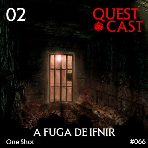A-Fuga-de-Ifnir-Podcast-RPG