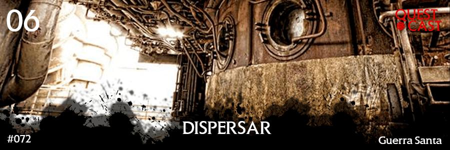 dispersar-quest-cast-reinos-de-ferro-podcast-post