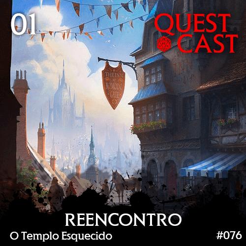 Reencontro---O-Templo-Esquecido-Quest-Cast-RPG-capa