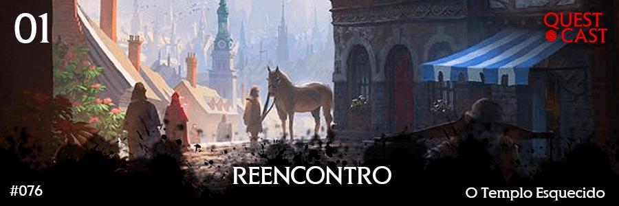 Reencontro---O-Templo-Esquecido-Quest-Cast-RPG