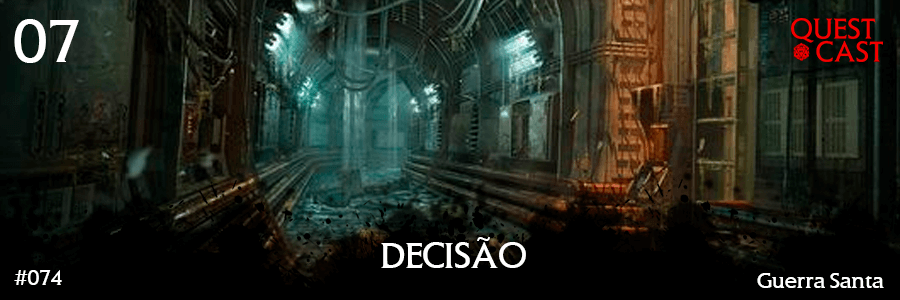 decisão-quest-cast-reinos-de-ferro-7-post