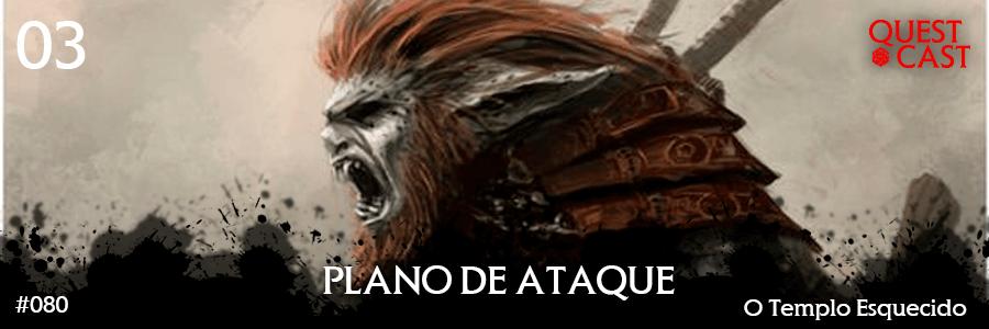 Plano-de-ataque-o-templo-esquecido-DnD-Quest-cast-header