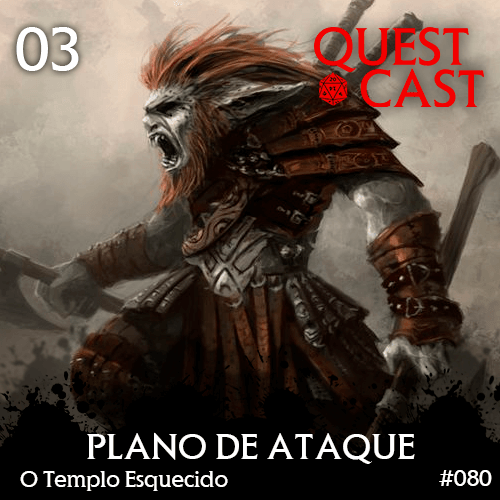 Plano-de-ataque-o-templo-esquecido-DnD-Quest-cast