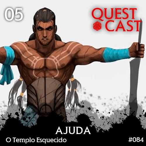 Ajuda-o-Templo-Esquecido-05-Quest-Cast