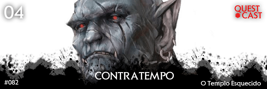 contratempo-o-templo-esquecido-04-quest-cast-post