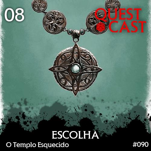 o-templo-esquecido-08-escolha-quest-cast