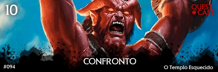 confronto-o-templo-esquecido-10-quest-cast-post