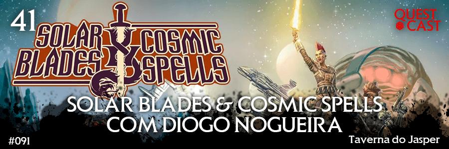 solar-blades-&-cosmic-spells-com-diogo-nogueira-post