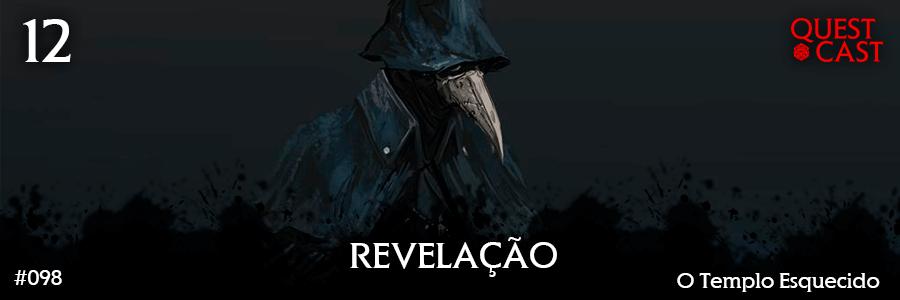 revelação-o-templo-esquecido-12-quest-cast-post